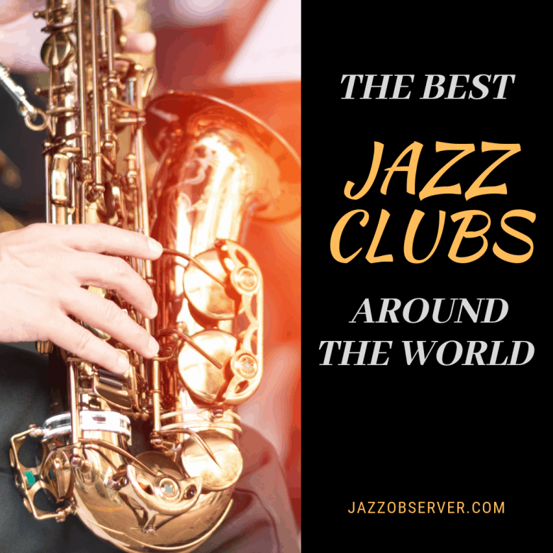 Best Jazz Clubs Around the World | Jazz Observer